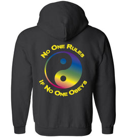 No One Rules If no One Obeys Zippered Hoodie
