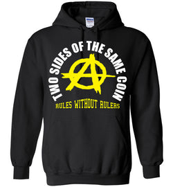 Anarchy/ Voluntaryism: Two Sides of the Same Coin Hoodie
