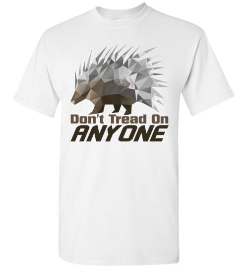 Porcupine Don't Tread On Anyone T-Shirt