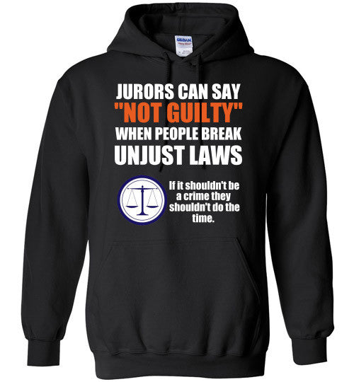 Jurors Can Say Not Guilty Hoodie
