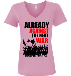 Already Against the Next War Women's V-Neck T-Shirt