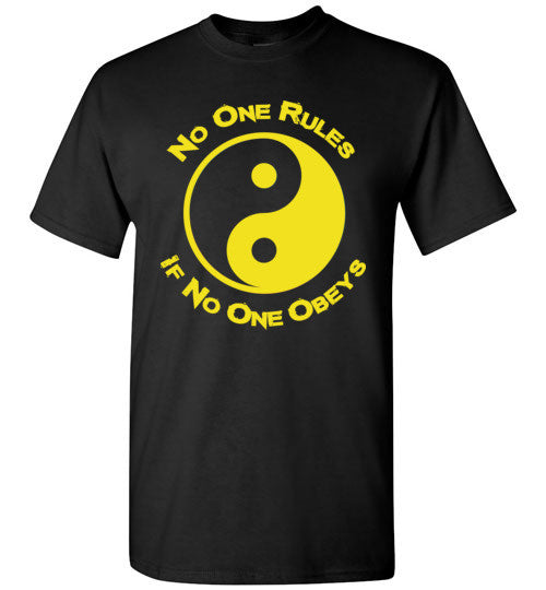 No One Rules If No One Obeys Yellow T-Shirt
