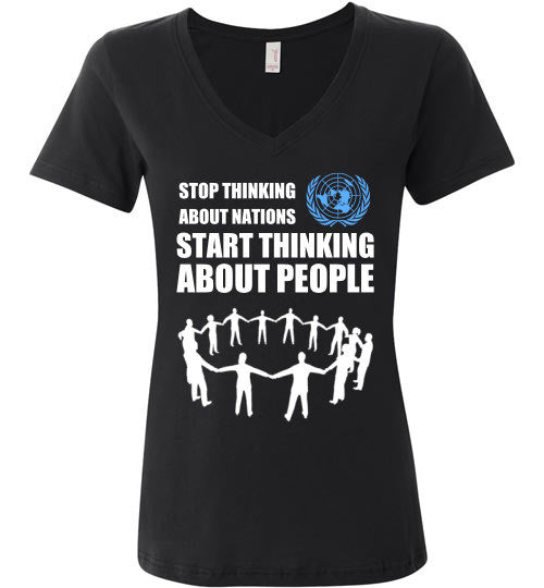 Stop Thinking About Nations UN Women's V-Neck T-Shirt