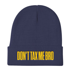Don't Tax Me Bro Knit Beanie Hat