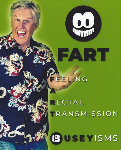 FART Autographed Buseyism Photo