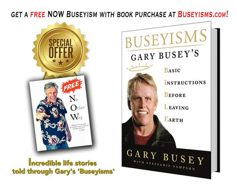FREE NOW Autographed Buseyism Photo with purchase of autographed BUSEYISMS BOOK