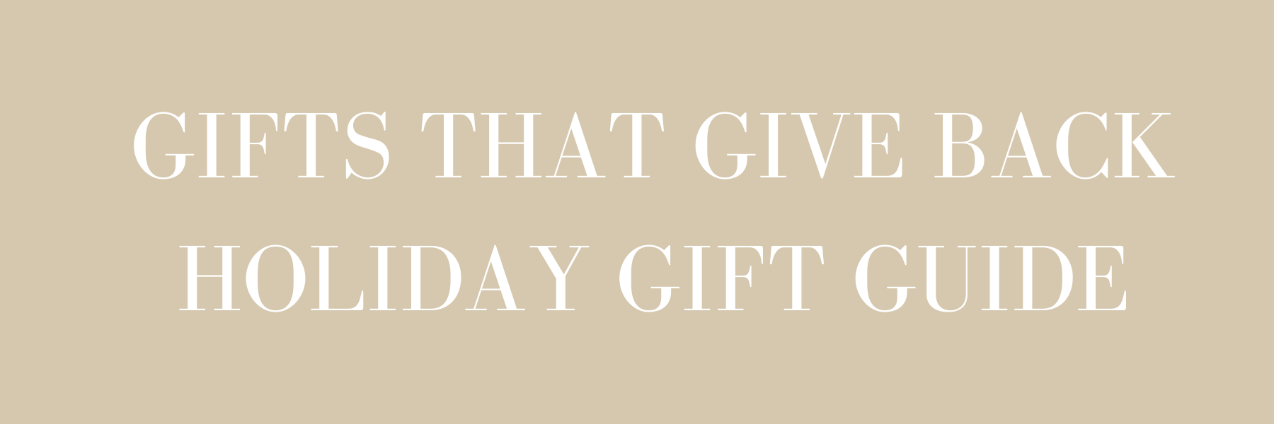 Benevolence LA - Giving Back Holiday Gift Guide