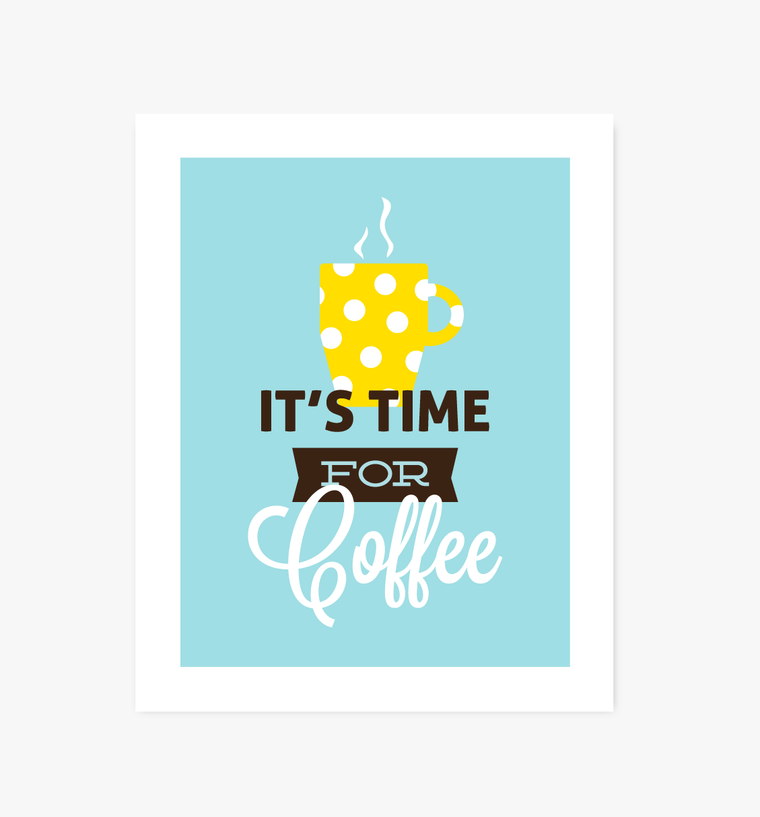 It's Time for Coffee kitchen art - Art Prints - Graphic Anthology - Little A & Co.