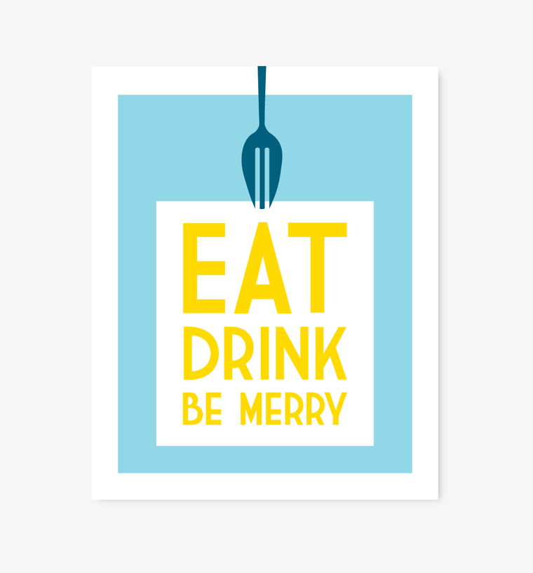 Eat, Drink, Be Merry kitchen art - Art Prints - Graphic Anthology - Little A & Co.