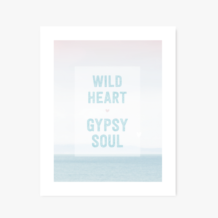 Wild Heart, Gypsy Soul art print - Art Prints - Graphic Anthology - Little A & Co.