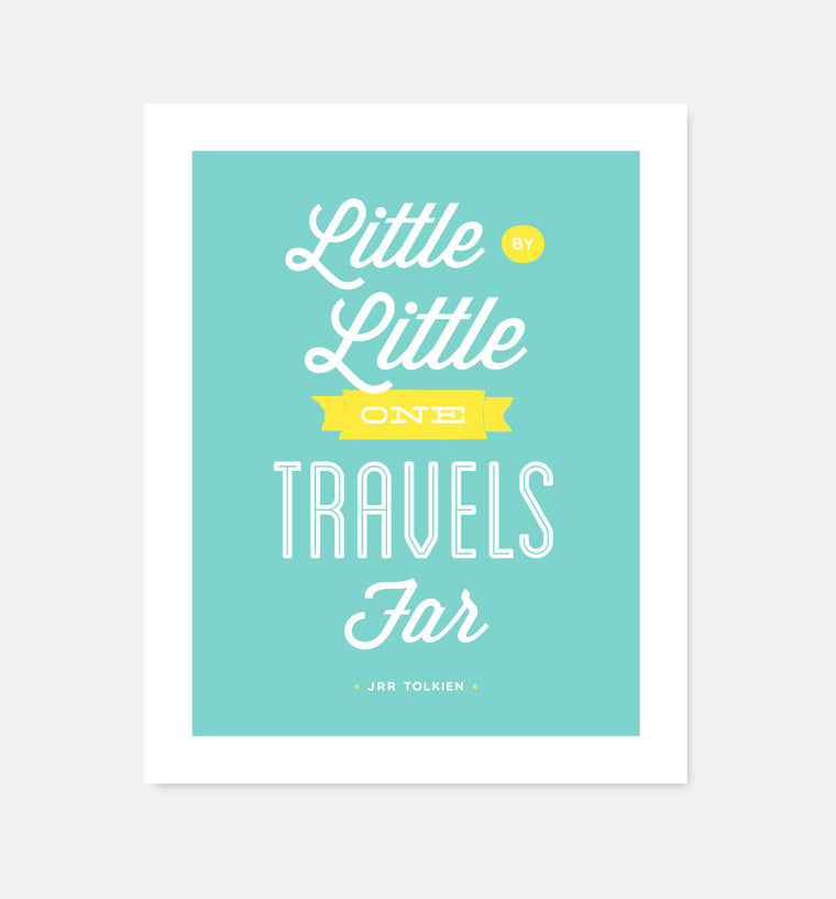 Little by Little JRR Tolkien quote print - Art Prints - Graphic Anthology - Little A & Co.