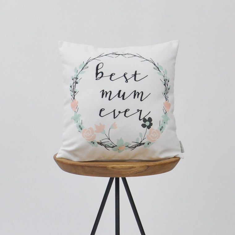 Modern Decorative Pillow Cover with Floral Design - Best Mum Ever - Decorative Pillows - Love, Joy, Create - Little A & Co.