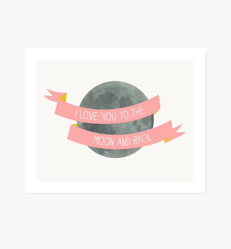 I Love You to the Moon and Back print, pink - Art Prints - Graphic Anthology - Little A & Co.