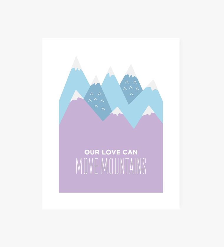 Love Can Move Mountains art print - Art Prints - Graphic Anthology - Little A & Co.
