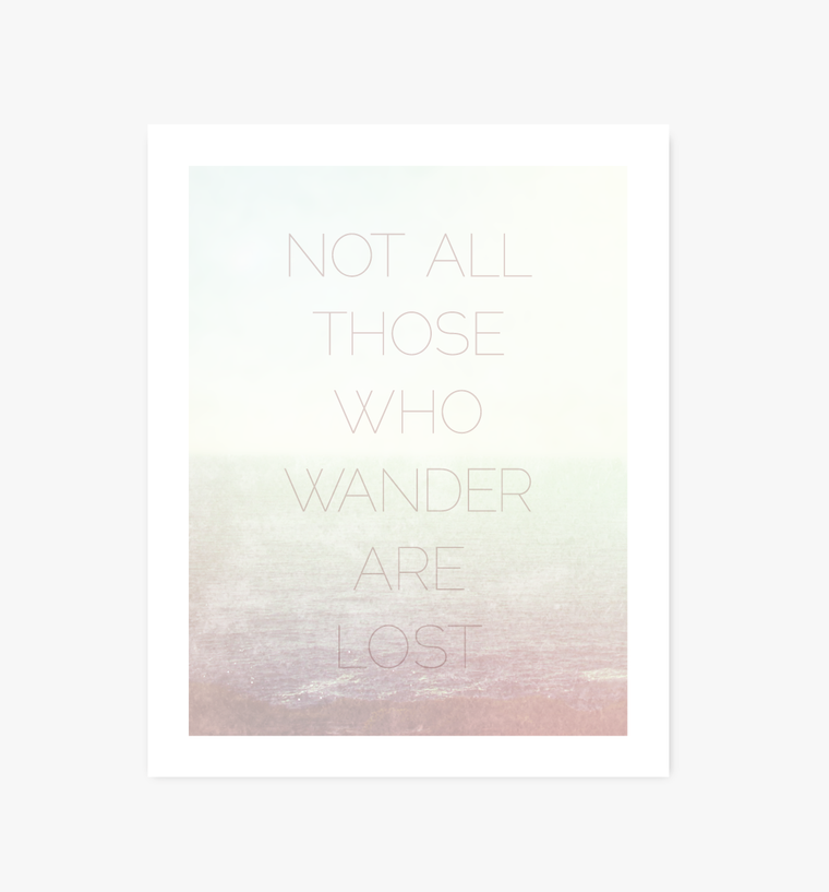 Not All Wander, JRR Tolkien print - Art Prints - Graphic Anthology - Little A & Co.