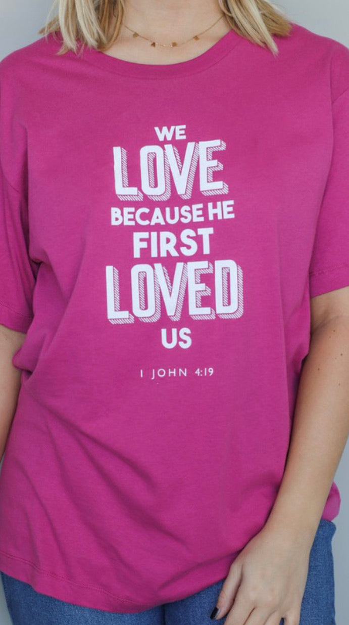 Because He first loved Tee