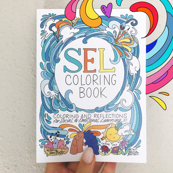 Austin Coloring Presents... The Social Emotional Learning Coloring Book