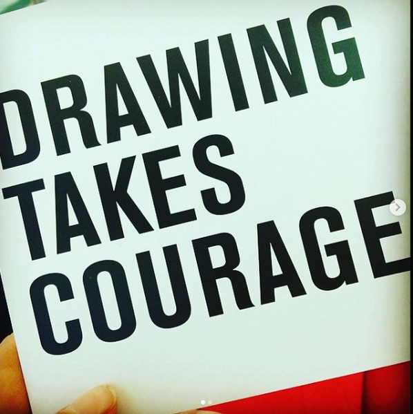 Drawing Takes Courage