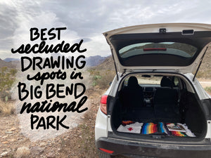 Have You Wanted to Make Art in Big Bend (or any National Park?)