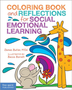 Coloring Book and Reflections for Social Emotional Learning