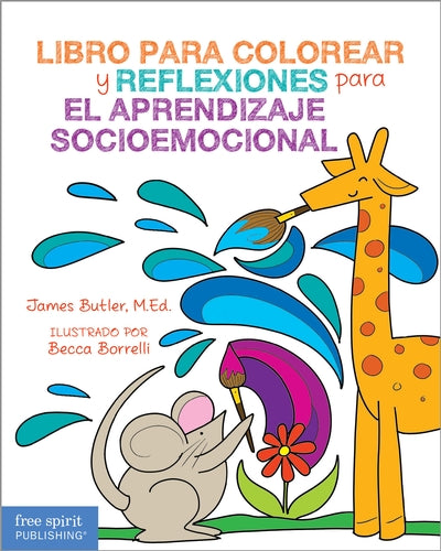 Spanish Version of Coloring Book and Reflections for Social Emotional Learning