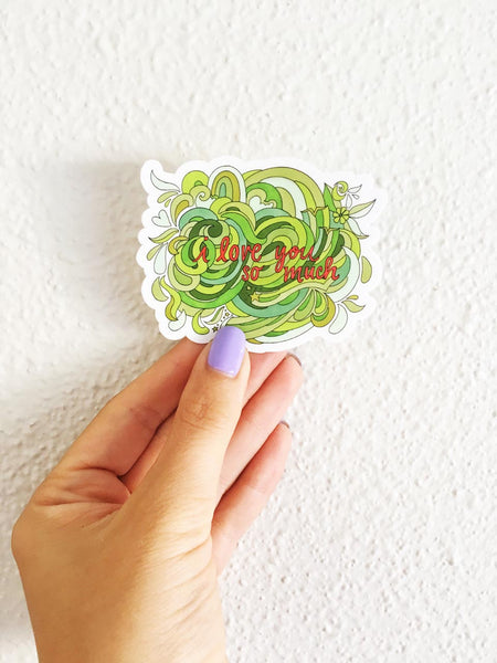 I Love You So Much Sticker - Borrelli Illustrations