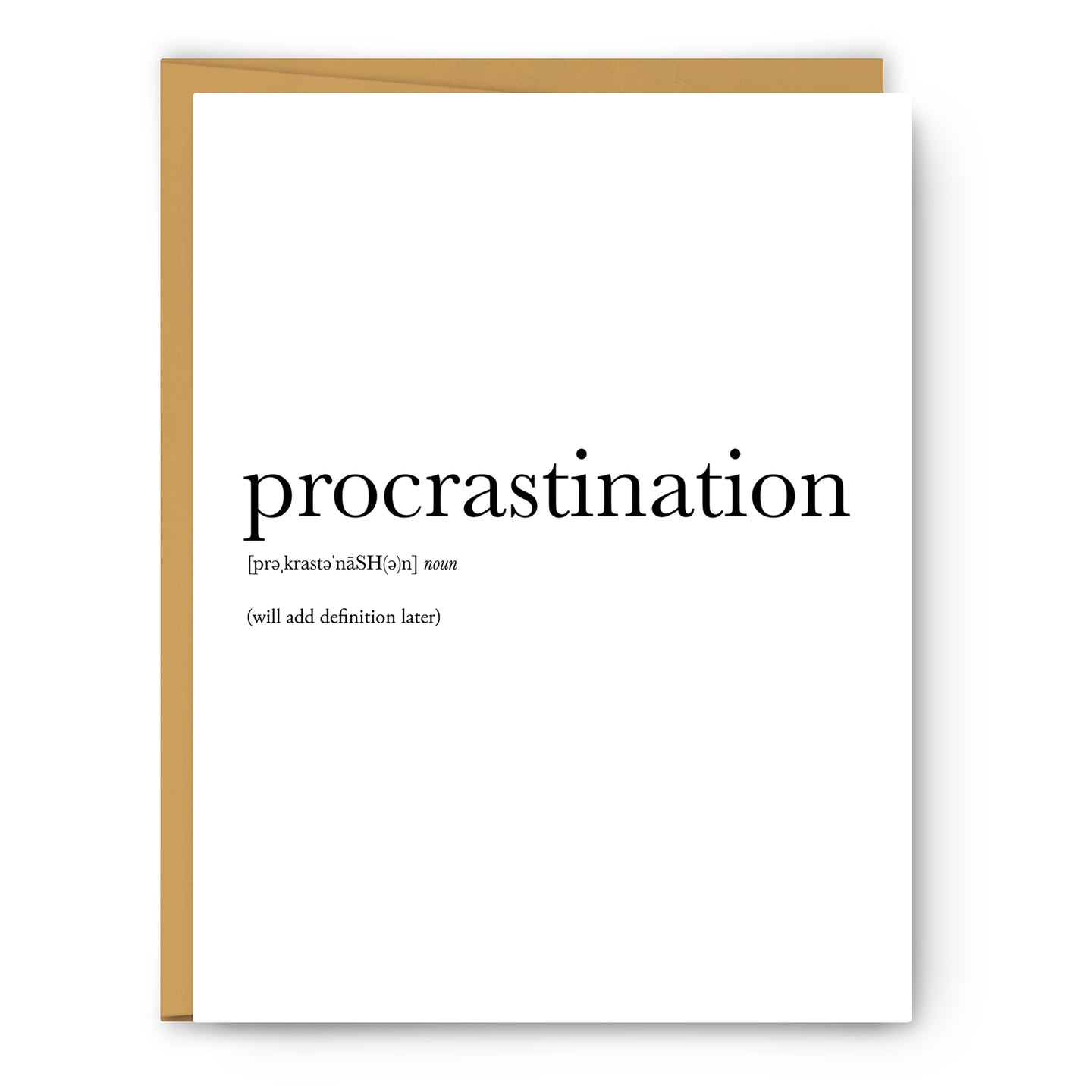 Procrastination Definition - Unframed Art Print Or Greeting Card