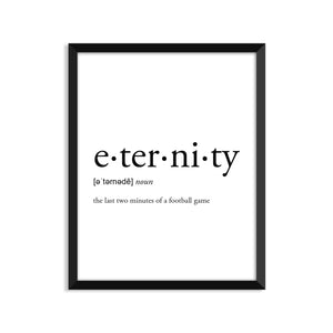 Eternity Definition - Unframed Art Print Or Greeting Card