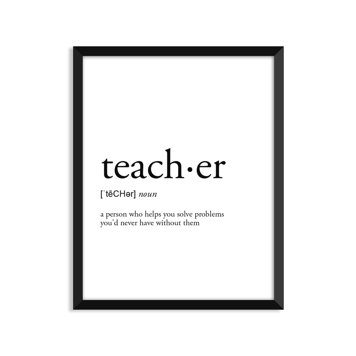 Teacher Definition - Unframed Art Print Or Greeting Card