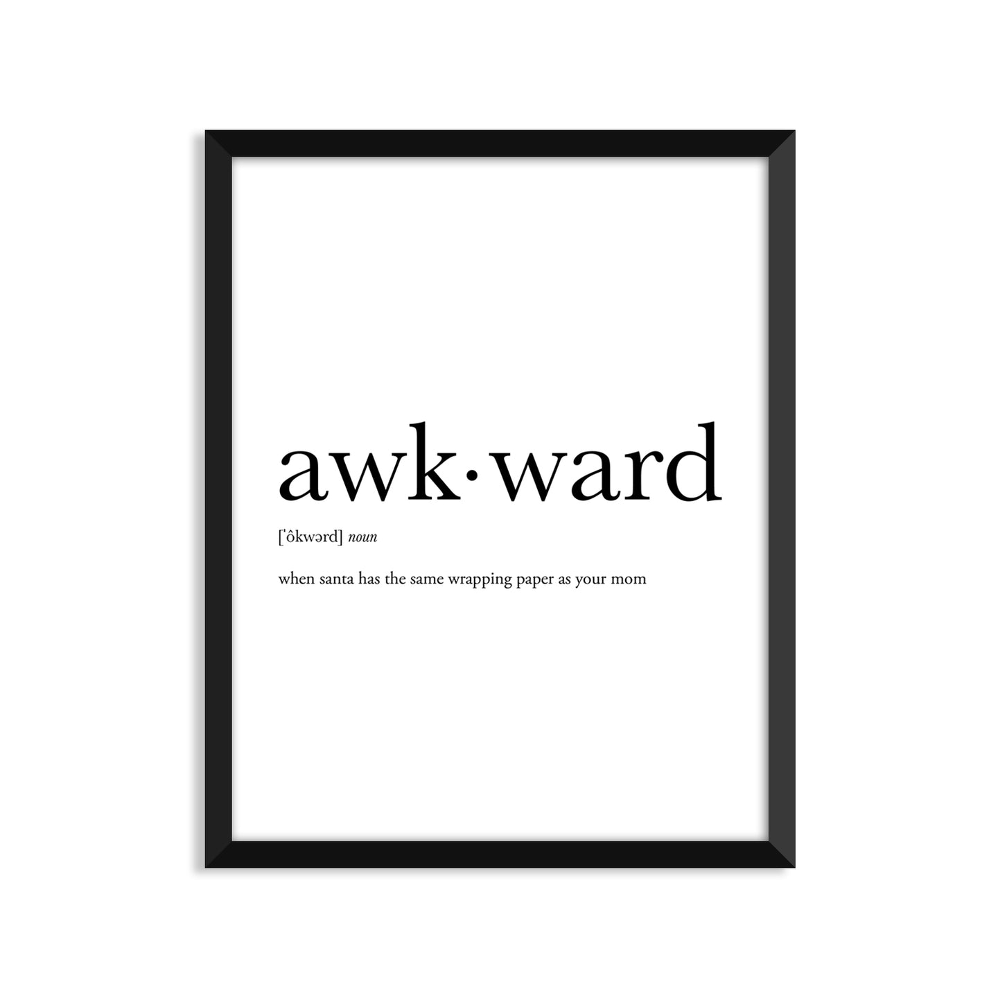 Awkward Definition - Unframed Art Print Or Greeting Card