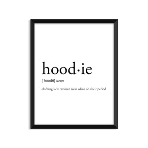 Hoodie Definition - Unframed Art Print Or Greeting Card