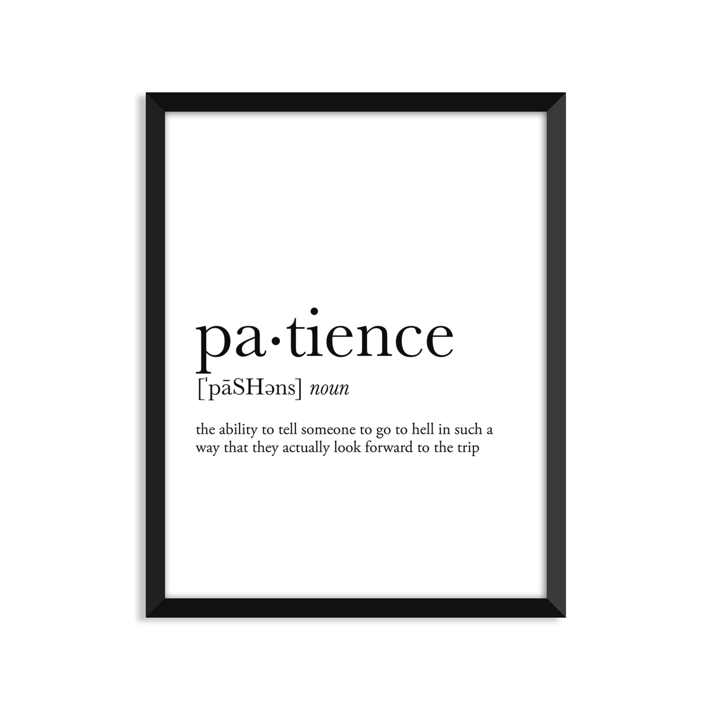Patience Definition - Unframed Art Print Or Greeting Card