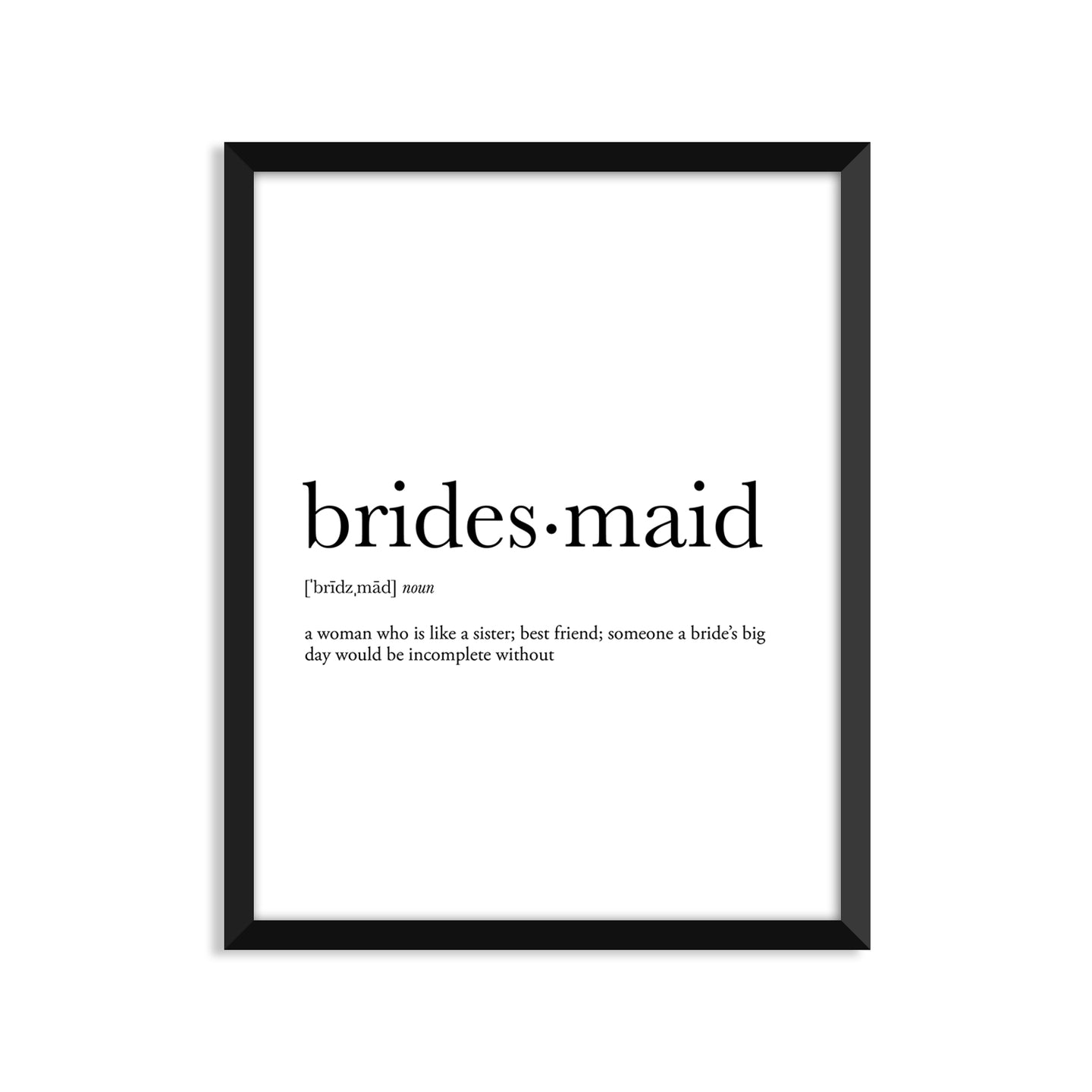 Bridesmaid Definition - Unframed Art Print Or Greeting Card