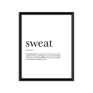 Sweat Definition - Unframed Art Print Or Greeting Card