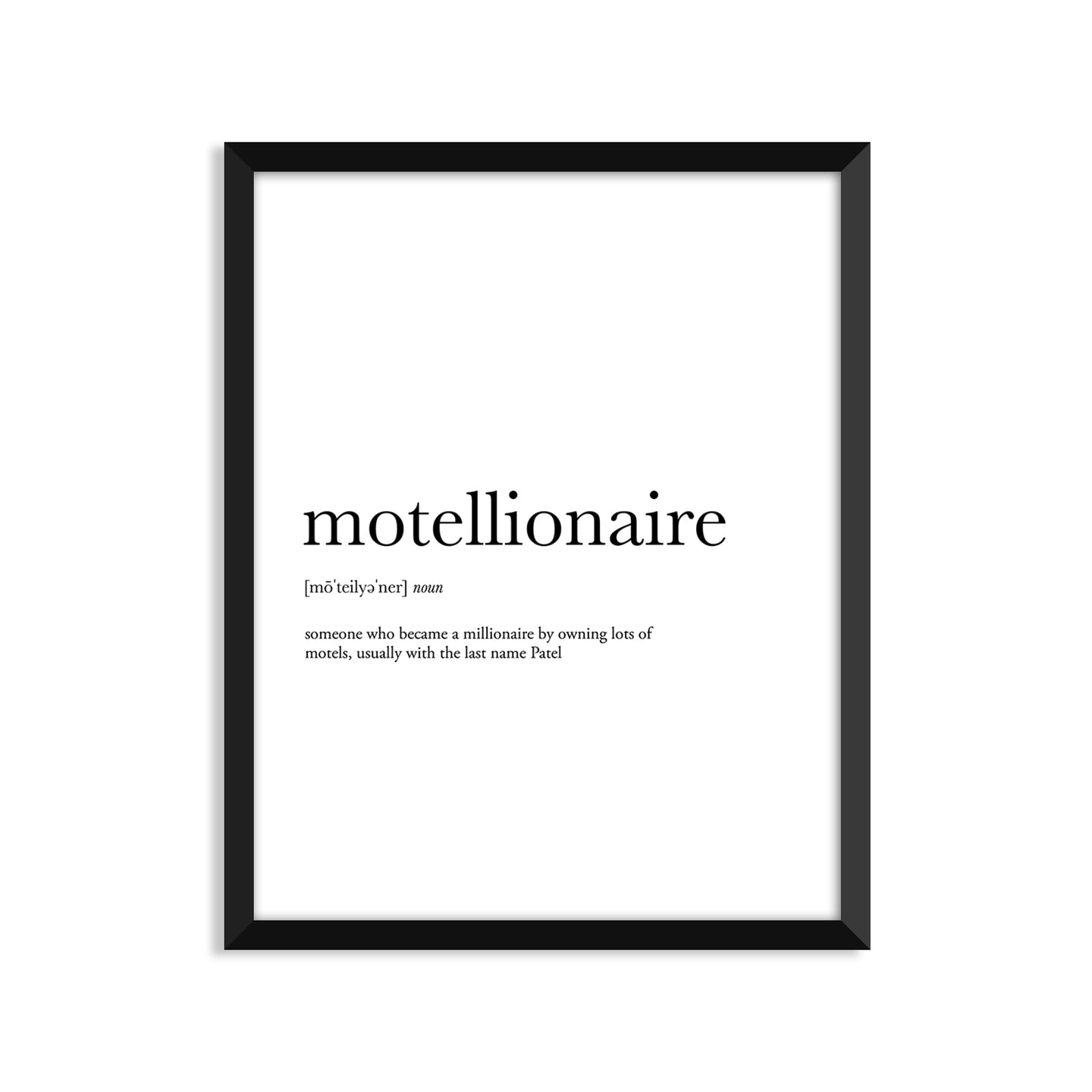 Motellionaire Definition - Unframed Art Print Or Greeting Card