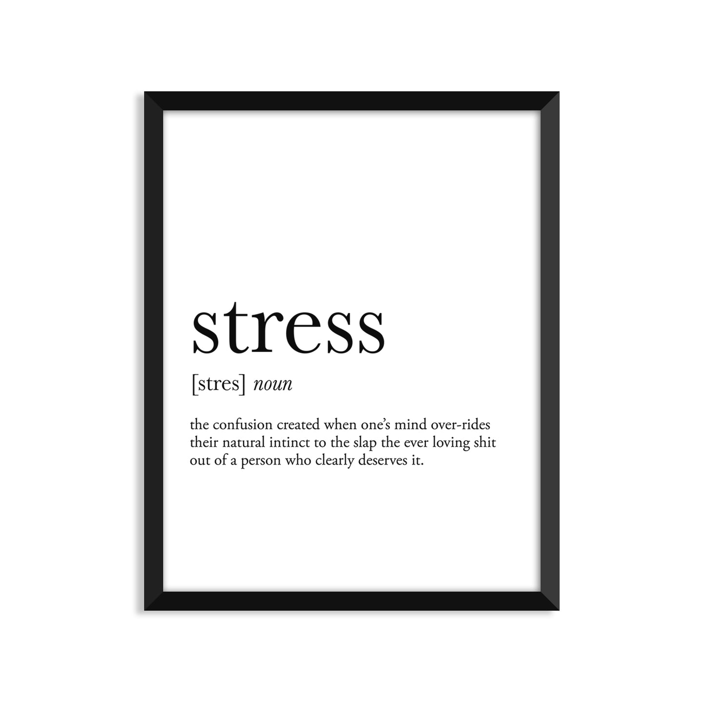 Stress Definition - Unframed Art Print Or Greeting Card