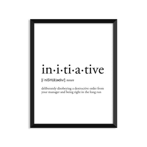 Initiative Definition - Unframed Art Print Or Greeting Card