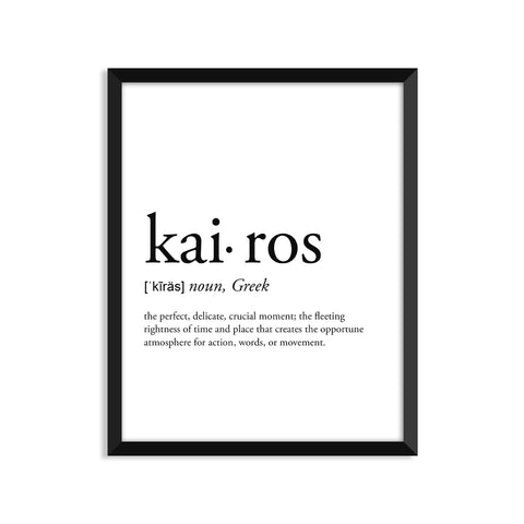 Kairos definition art print or greeting card