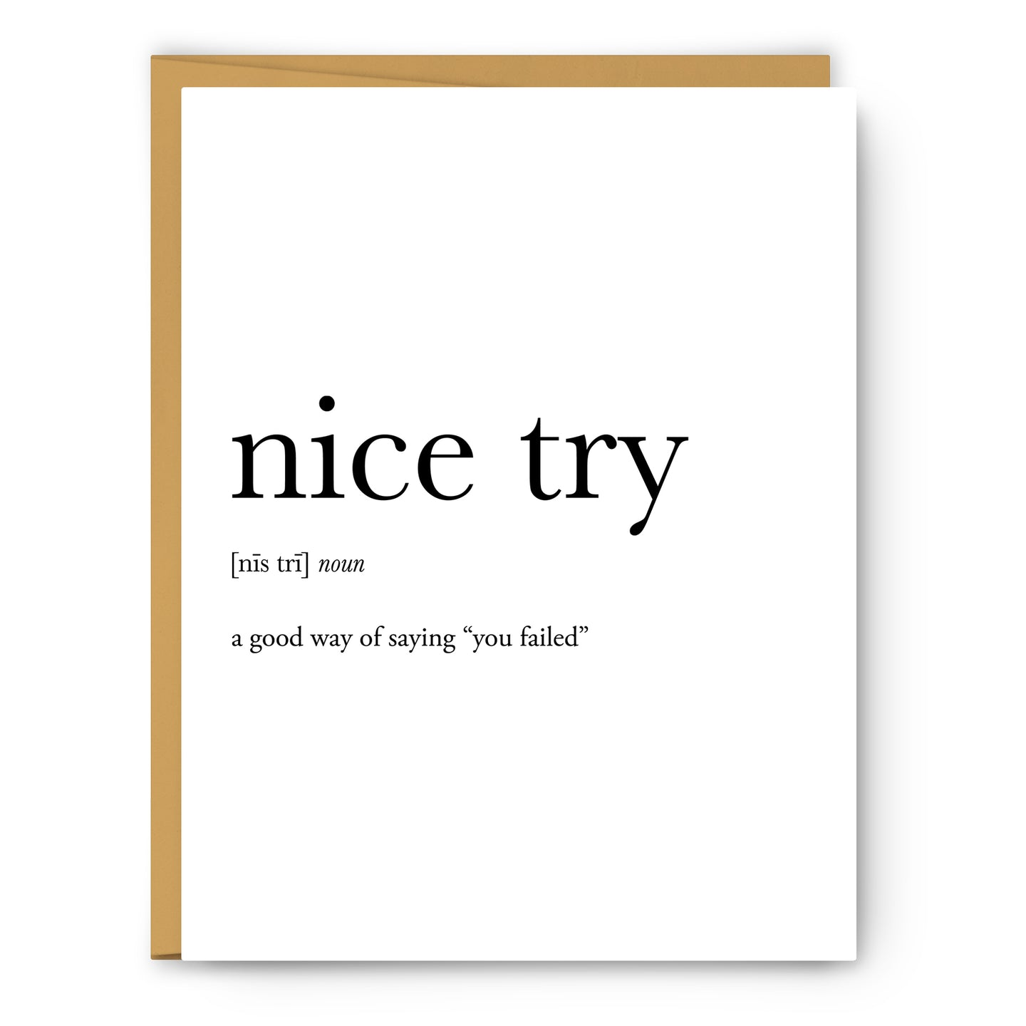 Nice Try Definition - Unframed Art Print Or Greeting Card
