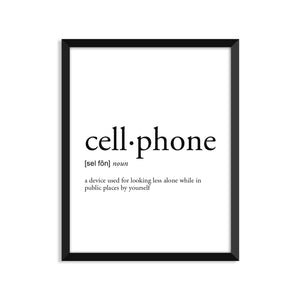 Cellphone Definition - Unframed Art Print Or Greeting Card