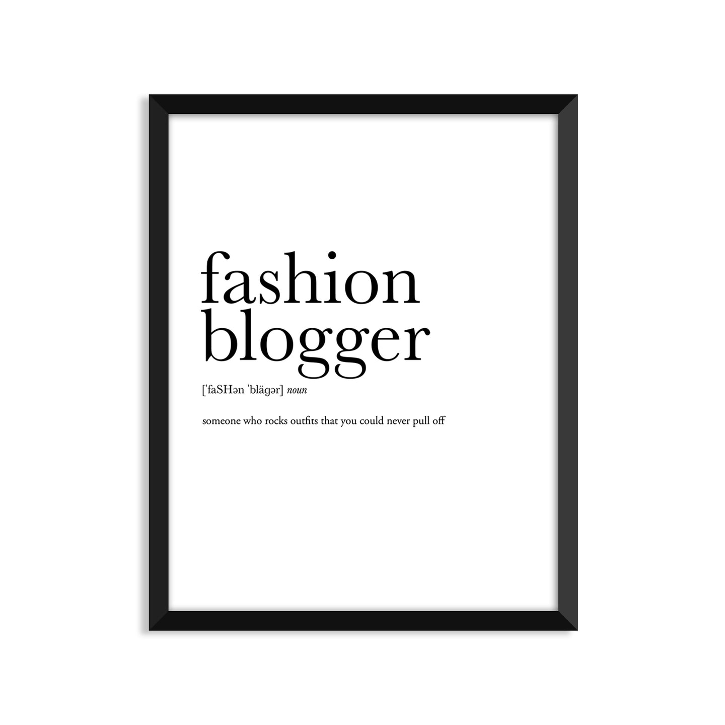 Fashion Blogger Definition - Unframed Art Print Or Greeting Card
