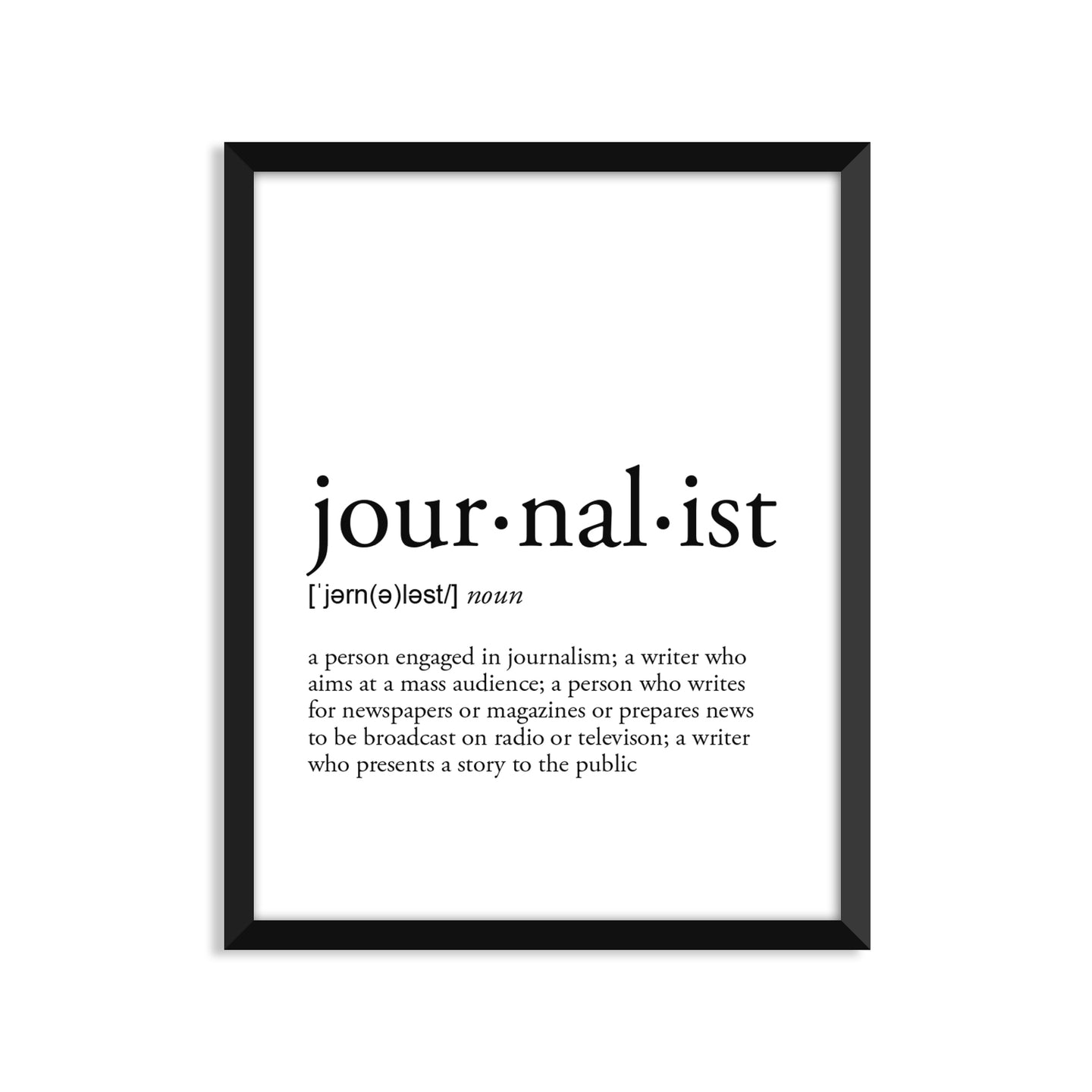 Journalist Definition - Unframed Art Print Or Greeting Card