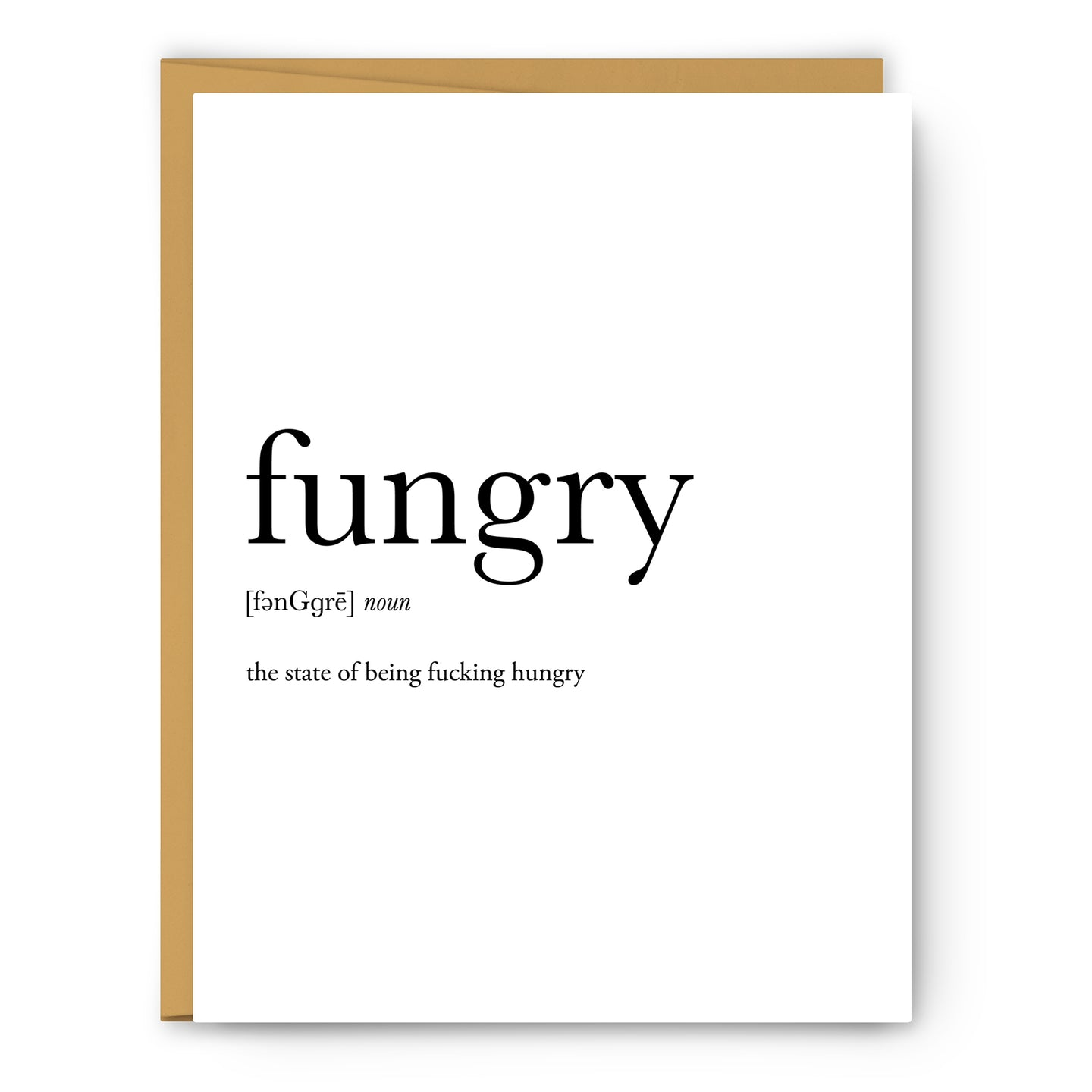 Fungry Definition - Unframed Art Print Or Greeting Card