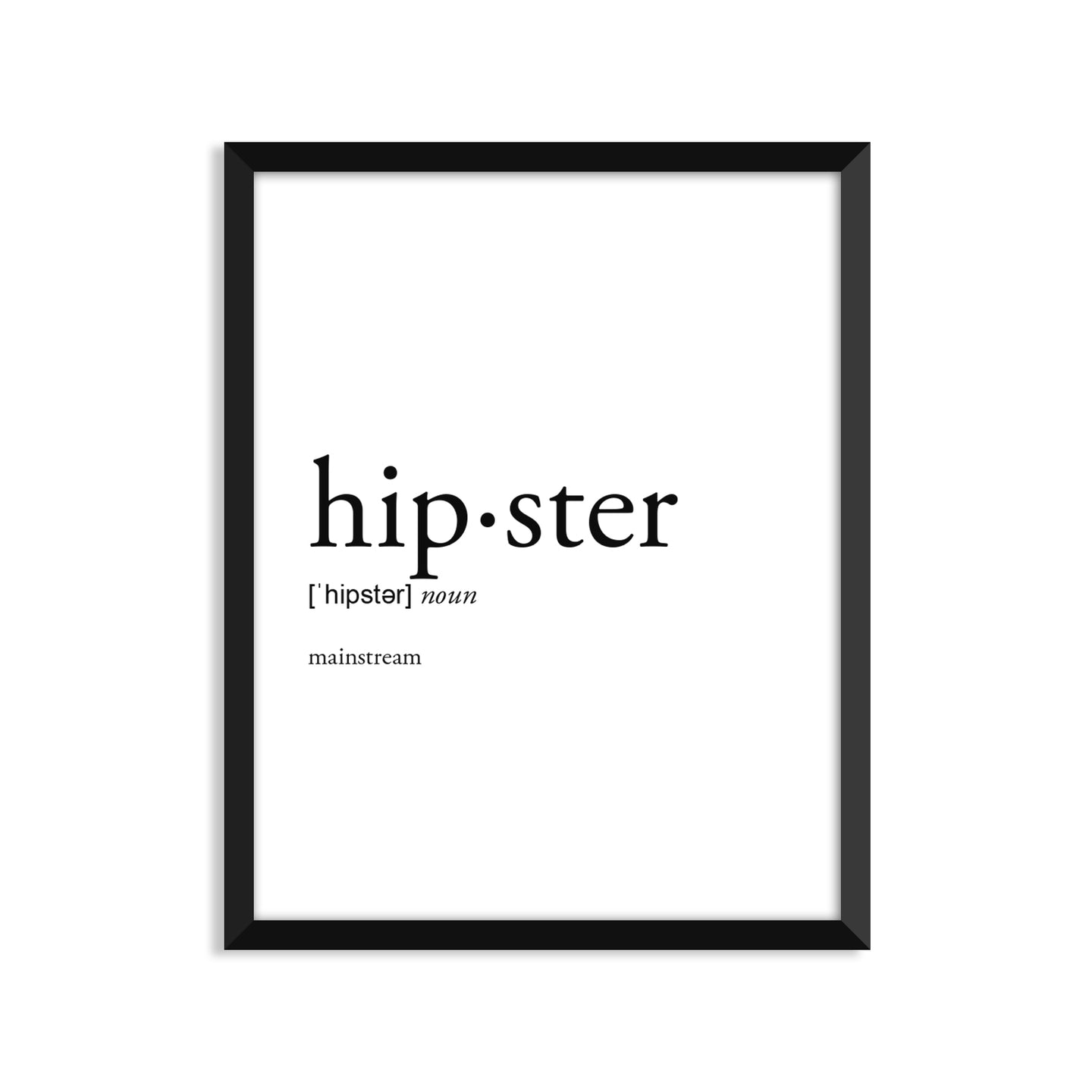 Hipster Definition - Unframed Art Print Or Greeting Card