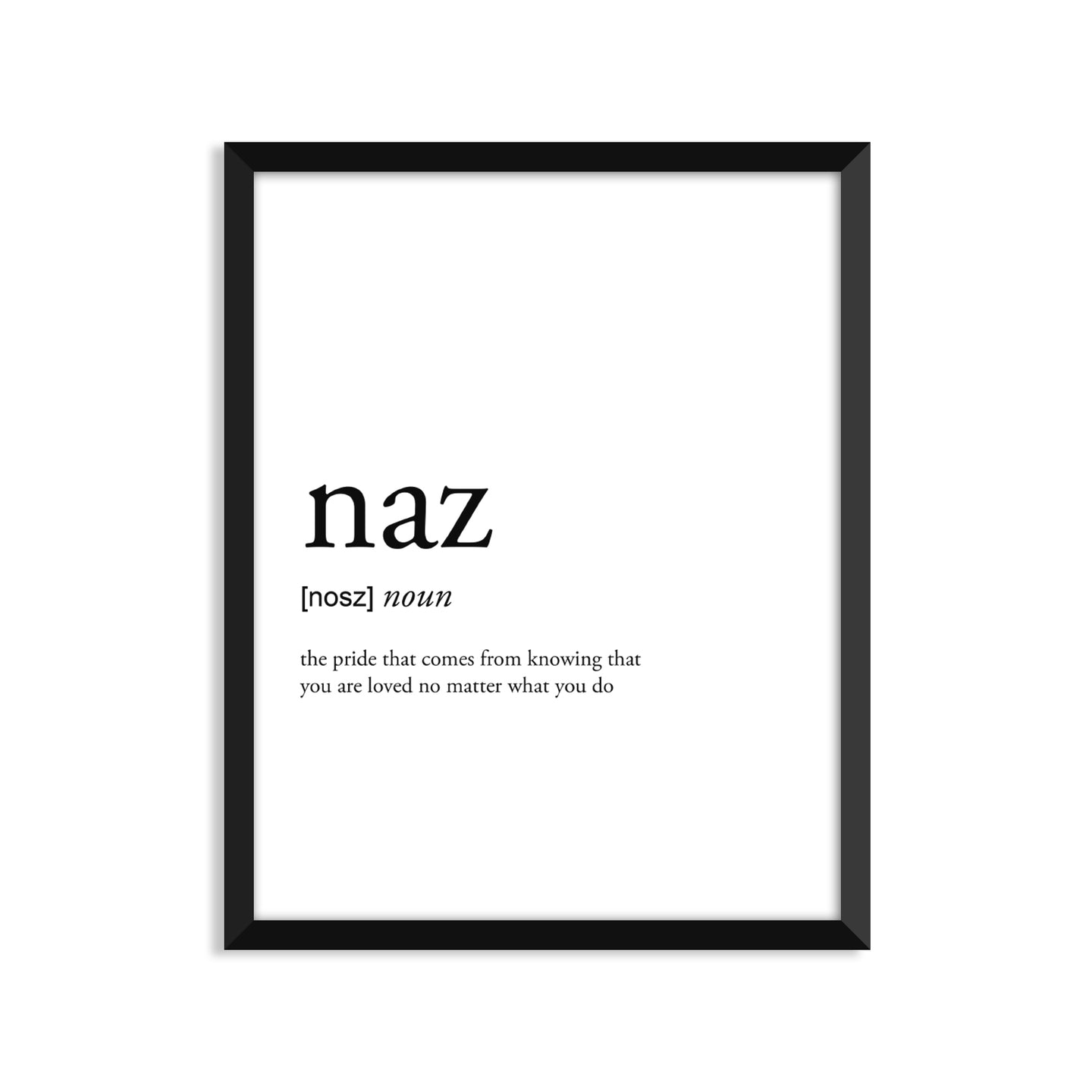 Naz Definition - Unframed Art Print Or Greeting Card