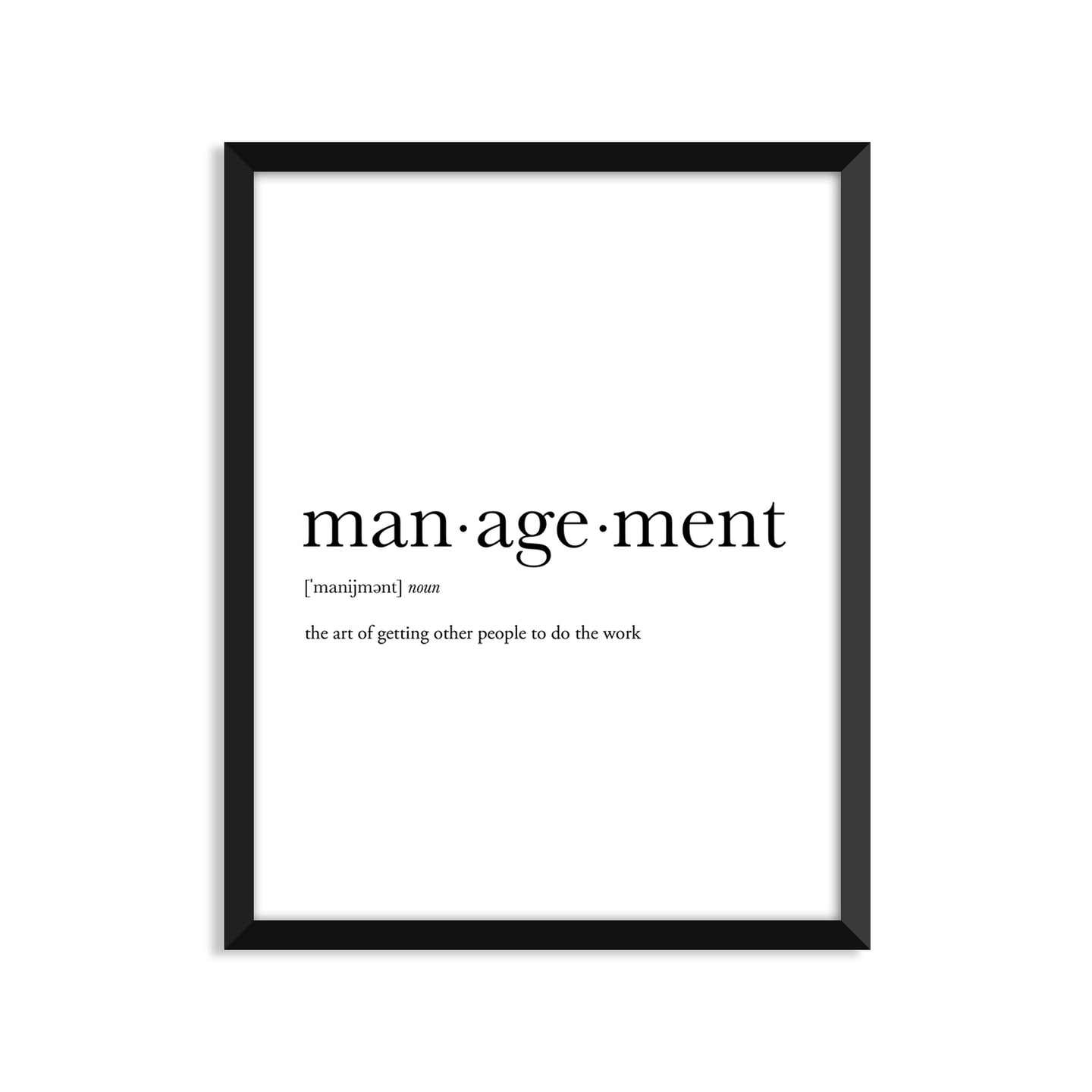 Management Definition - Unframed Art Print Or Greeting Card