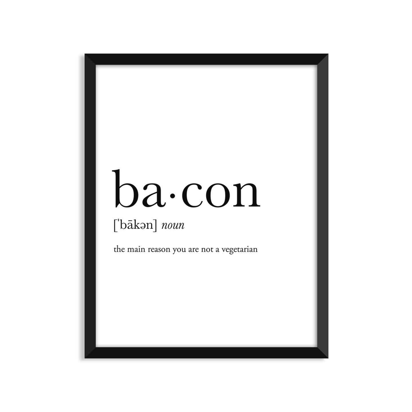 Bacon Definition - Unframed Art Print Or Greeting Card