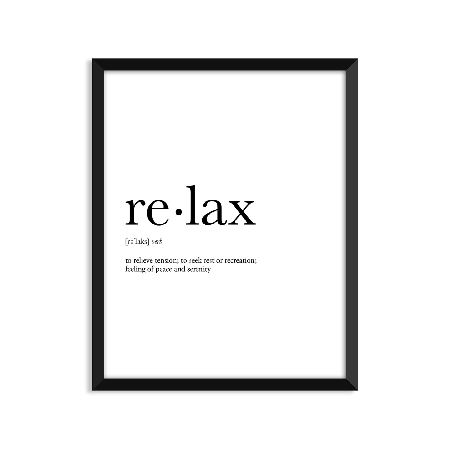 Relax Definition - Unframed Art Print Or Greeting Card