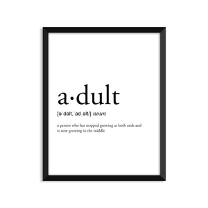 Adult Definition - Unframed Art Print Or Greeting Card