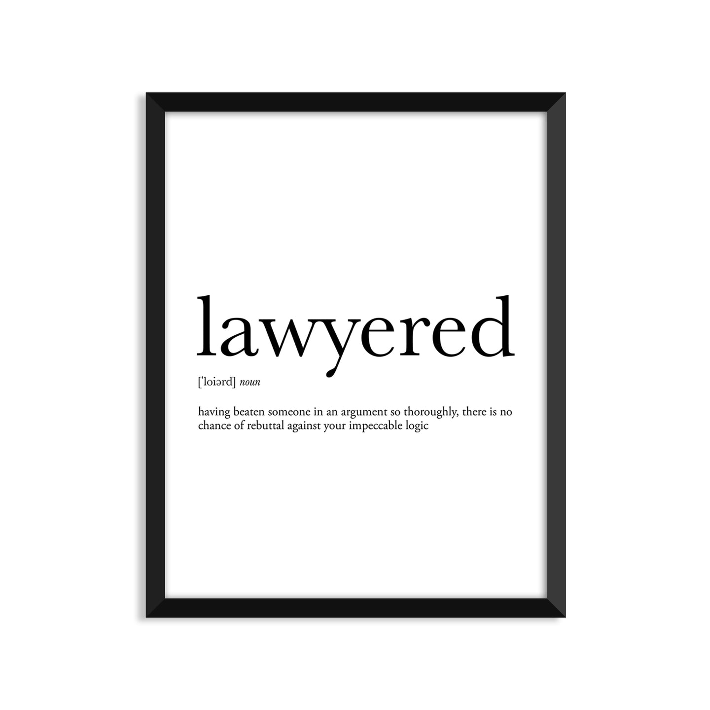 Lawyered Definition - Unframed Art Print Or Greeting Card